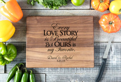 Walnut Personalized Cutting Board ~ Love Story