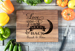 Walnut Personalized Cutting Board ~  Love You To The Moon & Back