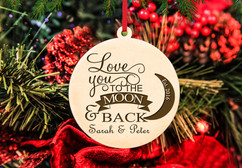 Personalized Christmas Ornament - To the Moon & Back