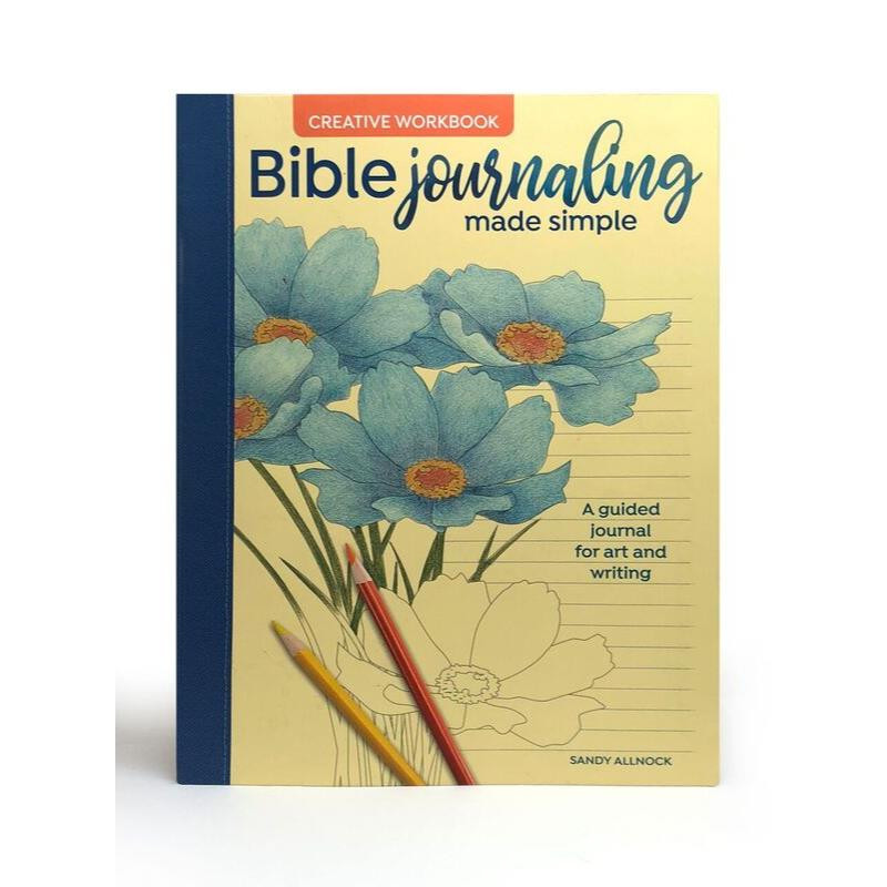 Bible Journaling Made Simple Creative Workbook: A Guided Journal For Art And Writing by Sandy Allnock, North Light Books - 9781440354779