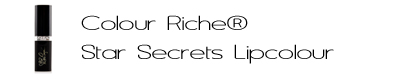 See More L'Oreal Colour Riche Star Secrets Lipcolour