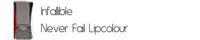 Infallible Never Fail Lipcolour