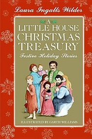 A Little House Christmas Treasury