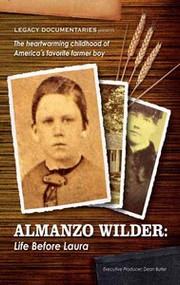 Almanzo Wilder: Life Before Laura