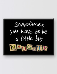 Matilda The Musical  Magnet - Naughty