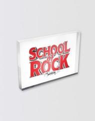 SCHOOL OF ROCK Lucite Magnet (cast & crew)