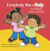 Everybody Has a Body: God Made Boys and Girls