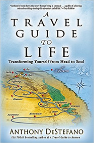A Travel Guide to Life By Anthony DeStefano -- LIMITED QUANTITY