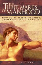 The Three Marks of Manhood