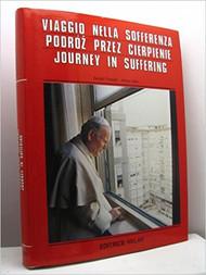 Journey in Suffering - Viaggio Nella Sofferenza - Podroz Przez Cierpienie