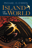 Island of the World by Michael O'Brien - EBOOK