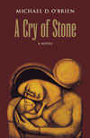A Cry of Stone by Michael O'Brien - EBOOK