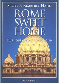 Rome Sweet Home by Scott Hahn - EBOOK
