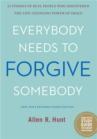 Everybody Needs to Forgive Somebody: 12 Stories of Real People Who Discovered the Underrated Power of Grace--LIMITED QUANTITY