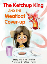 The Ketchup King and the Meatloaf Cover-up
