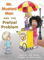 Mr. Mustard Man and the Pretzel Problem - Level H/14