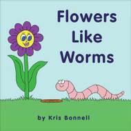 Flowers Like Worms - Level C/4