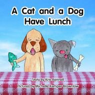 A Cat and a Dog Have Lunch - Level B/4