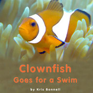 Clownfish Goes for a Swim - Level D/7