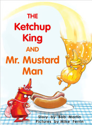 The Ketchup King and Mr. Mustard Man - Level H/14