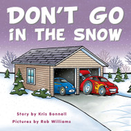 Don't Go in the Snow - Level D/5