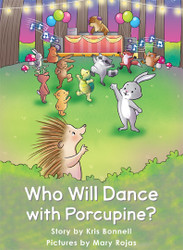 Who Will Dance with Porcupine? - Level F/10