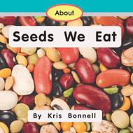About Seeds We Eat - Level B/2