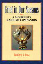 Grief in our Seasons - A Mourner's Kaddish Companion