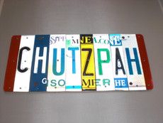 """Chutzpah"" License Plate Sign"