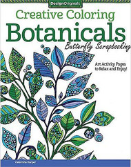 BOTANICALS Coloring Book For Markers & Colored Pencils Design Originals New