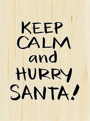 CHRISTMAS Saying Keep Calm Santa Wood Mounted Rubber Stamp STAMPENDOUS E281 New