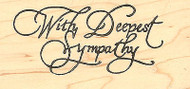 LARGE Saying With Sympathy Wood Mounted Rubber Stamp Northwoods Rubber Stamp New