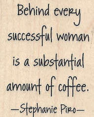 Successful Woman Coffee Quote Wood Mounted Rubber Stamp IMPRESSION OBSESSION New