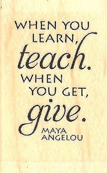 Teach Give Text, Wood Mounted Rubber Stamp IMPRESSION OBSESSION - NEW, B13338