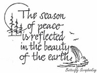 The Season Of Peace With Trees, Wood Mounted Rubber Stamp New NORTHWOODS - M2441