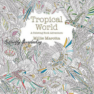 TROPICAL WORLD Coloring Book For Markers & Watercolors & Pencils 96 Pages New