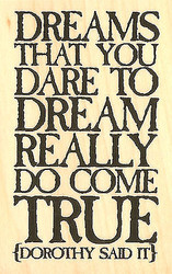 Wizard Of Oz Quote Dreams Wood Mounted Rubber Stamp Impression Obsession NEW