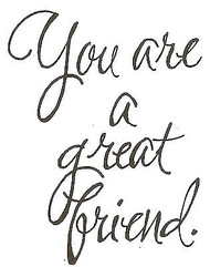 You Are A Great Friend Wood Mounted Rubber Stamp NORTHWOODS - CC4671 New