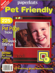 Paperkutz - Pet Friendly, Scrapbooking Ideas, Tips, & Tricks Magazine