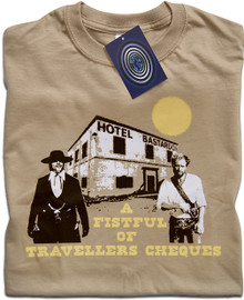 Fistful of Travellers Cheques T Shirt