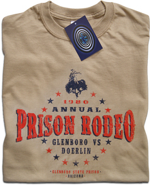 Prison Rodeo (Stir Crazy) T Shirt