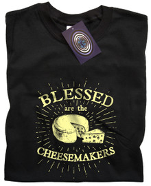 Blessed Are The Cheesemakers (Black) T Shirt