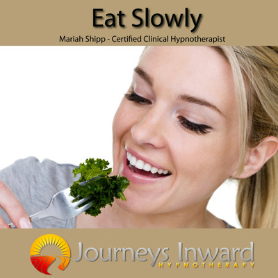 Eat Slowly - Self Help Hypnosis Download MP3