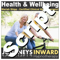 Hypnosis Script - General health and wellbeing