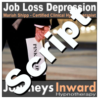 Hypnosis Script - Job loss depression