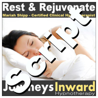 Hypnosis Script - Rest and rejuvenate