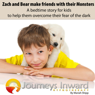 Zach and Bear make friends with their monsters - A bedtime story to help kids overcome their fear of the dark - Hypnosis download MP3