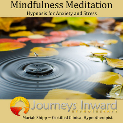 Mindfulness Meditation for Anxiety and Stress
