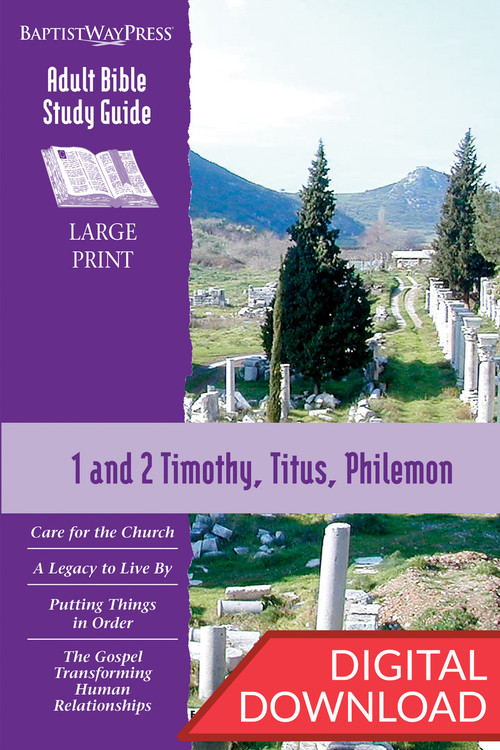 Digital large print Bible study with thirteen Bible lessons from 1 and 2 Timothy, Titus, and Philemon. 13 lessons; PDF; 231 pages.