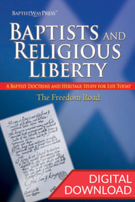 Baptists and Religious Liberty - Digital Study Guide